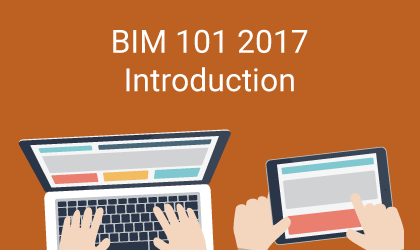 Bim-101-2017-introduction